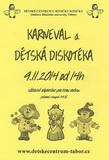 9.11.2014 - Dětské centrum u Sovičky Soničky Tábor