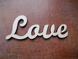 2D výřez nápis love - v. 6x16cm