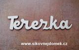 2D výřez jméno Terezka - vel. cca 4x18cm