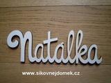 Nápis jméno Natálka v. 10x30cm