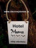 Cedulka Hotel mama...  typ.písma č.2-13x10cm-hnědo-bílá,hnědo-bílá srdce pat.