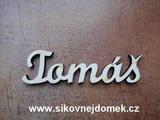 2D výřez jméno Tomáš SC - vel. cca 4,5x16,3cm