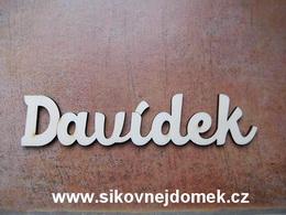 2D výøez jméno Davídek - vel. cca 4x18cm