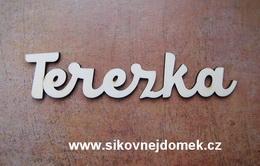 2D výøez jméno Terezka - vel. cca 4x18cm