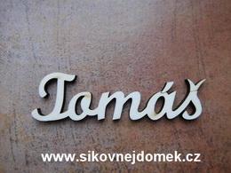 2D výøez jméno Tomáš SC - vel. cca 4,5x16,3cm