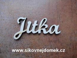 2D výøez jméno Jitka SC - vel. cca 6x12cm