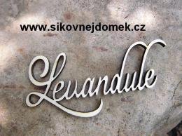2D výøez nápis Levandule ozd. v.5x13cm