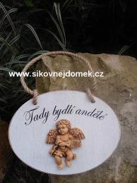 Cedulka Tady bydlí andělé+keramika anděl -16x12cm - zvětšit obrázek