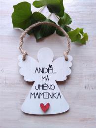 2D andìl 14x11cm- Andìl má jméno maminka...