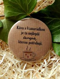 Magnet pr.5cm-pøírodní tm., káva s kamarádkou